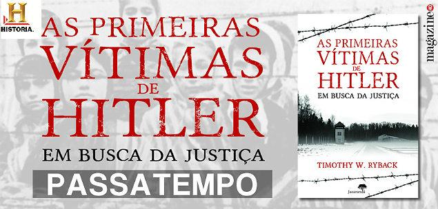 Hitler As Primeiras Vitimas de Hitler Em Busca da Justica PMHD2015