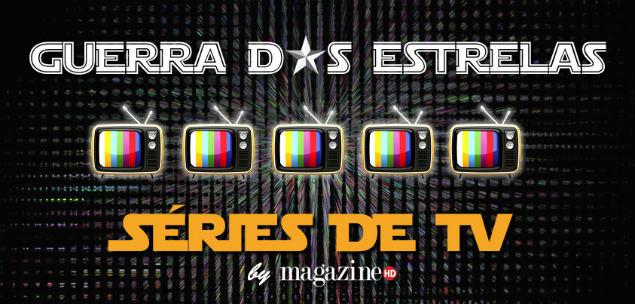 guerra das estrelas_tv_final_site Guerra das Estrelas Séries
