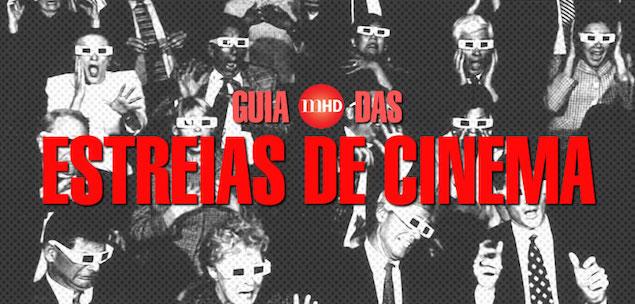 Guia de Estreias de Cinema