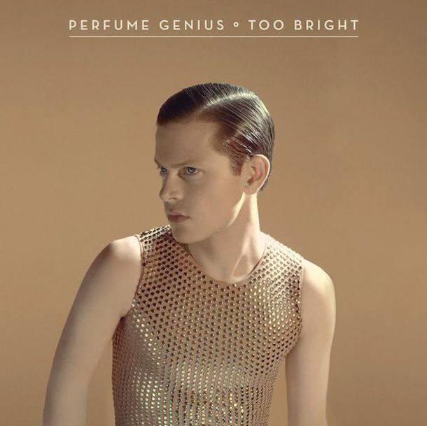 6 Too Bright, de Perfume Genius