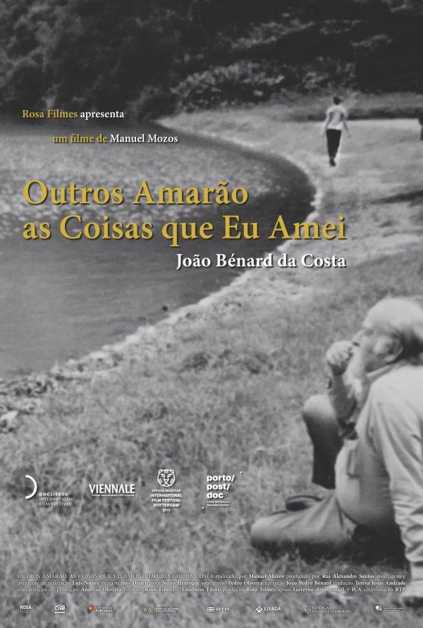 João Bénard da Costa: Outros Amarão as Coisas que Eu Amei