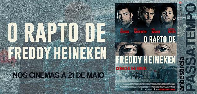 O Rapto de Freddy Heineken Passatempo MHD
