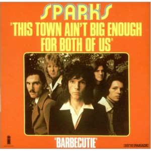 Sparks 1974 This Town Ain't Big Enough For Both Of Us