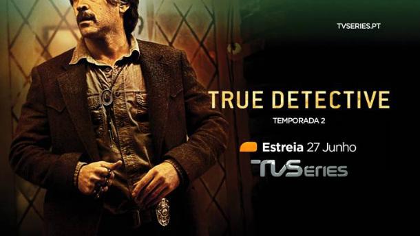 True Detective Segunda Temporada TVSéries HD III
