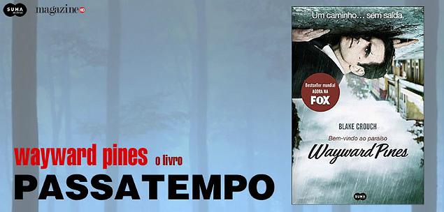 Wayward Pines Livro Passatempo MHD