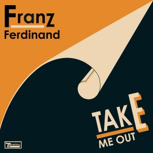 Franz ferdinand 2004 Take me out