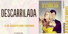A Magazine.HD e a NOS Audiovisuais têm para oferecer convites duplos para a Antestreia do magnífico filme Descarrilada.