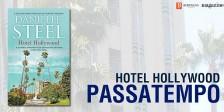 A Magazine.HD e a Bertrand Editora têm para oferecer exemplares do magnífico livro Hotel Hollywood.