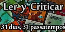 31 dias, 31 passatempos, de livros, filmes, séries e videojogos!