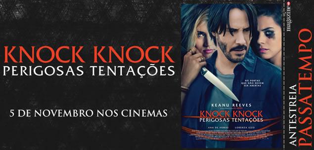 knock knock - perigosas tentações
