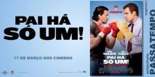 A Magazine.HD e a NOS Audiovisuais têm convites duplos para oferecer para a antestreia do fantástico filme Pai Há Só Um.