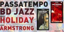 A Magazine.HD e a Vasp Premium têm para vos oferecer 1 BD + 2 CD Jazz Billie Holiday e 1 BD + 2 CD Jazz Louis Armstrong!
