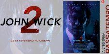 A Magazine.HD e a Pris Audiovisuais têm convites duplos para oferecer para a antestreia do intenso filme John Wick 2