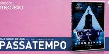 A Magazine.HD e o Espaço Medeia têm para oferecer DVDs do incrível filme The Neon Demon.