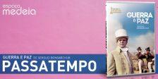 A Magazine.HD e o Espaço Medeia têm para oferecer DVDs Guerra e Paz