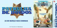 A Magazine.HD, a Warner Bros. Pictures e a NOS Audiovisuais têm convites duplos para oferecer para a antestreia do hilariante filme Patrulha de Doidos.