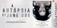 A Magazine.HD e a NOS Audiovisuais têm convites duplos para oferecer para a antestreia do assustador filme A Autópsia de Jane Doe