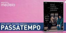 A Magazine.HD e o Espaço Medeia têm para oferecer DVDs do fantástico filme Sítio Certo, História Errada