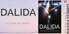 A Magazine.HD e a Cinemundo têm convites duplos para oferecer para a antestreia do espetacular filme Dalida