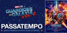 Participa e habilita-te a ganhar prémios do fantástico filme Guardiões da Galáxia Vol. 2