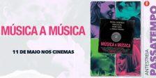 Participa e habilita-te a ganhar um convite duplo para a antestreia do espetacular filme Música a Música