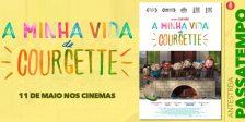 Participa e habilita-te a ganhar um convite duplo para a antestreia do adorável filme A Minha Vida de Courgette