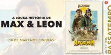 Participa e habilita-te a ganhar um convite duplo para a antestreia do divertido filme A Louca História de Max e Léon