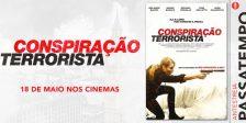 Participa e habilita-te a ganhar um convite duplo para a antestreia do espetacular filme Conspiração Terrorista