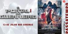 O filme O Portal do Guerreiro tem estreia marcada para o dia 13 de julho, nos cinemas nacionais!