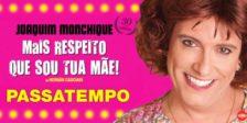 Participa e habilita-te a ganhar um convite duplo para o fantástico espetáculo Mais Respeito que Sou Tua Mãe!