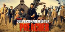 Preacher estreia dia 27 de junho, pelas 22h10, no AMC Portugal! Se és fã da série, tens de descobrir que personagem de Preacher és!