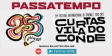 A Magazine.HDe o Festival Scopetêm para oferecerpasses para que possas assistir às curtas-metragens do Festival Curtas Vila do Conde!