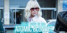 Achas que tens características necessárias para seres um(a) implacável agente secreto(a) tal como Charlize Theron em Atomic Blonde? Então aceita o desafio!