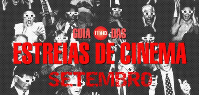 guia estreias de cinema setembro 2017