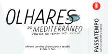A edição de 2017 do Festival Olhares do Mediterrâneo decorre de 28 de Setembro a 1 de Outubro!