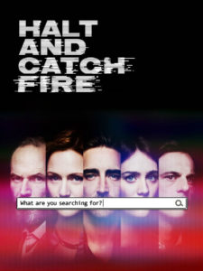 Halt and Catch Fire poster