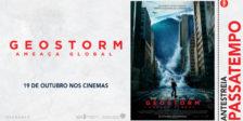 Participa e habilita-te a ganhar um convite duplo para a antestreia do filme Geostorm: Ameaça Global