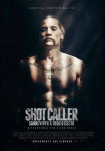 Shot Caller poster