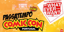 Participa e habilita-te a ganhar bilhetes para o maior evento nacional de cultura pop, a Comic Con Portugal 2017!