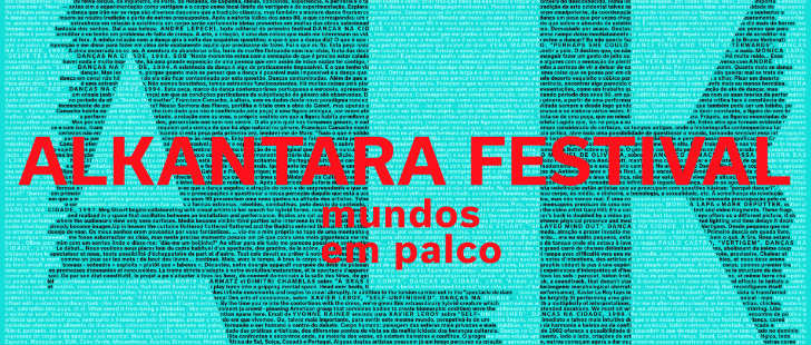 Maio no teatro, Alkantara Festival