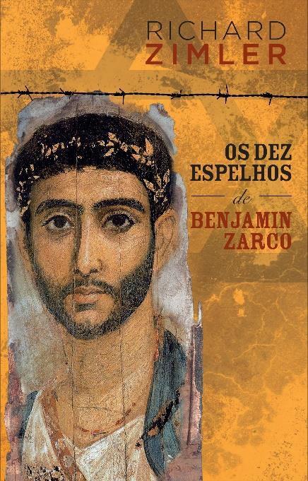 Os Dez Espelhos de Benjamin Zarco