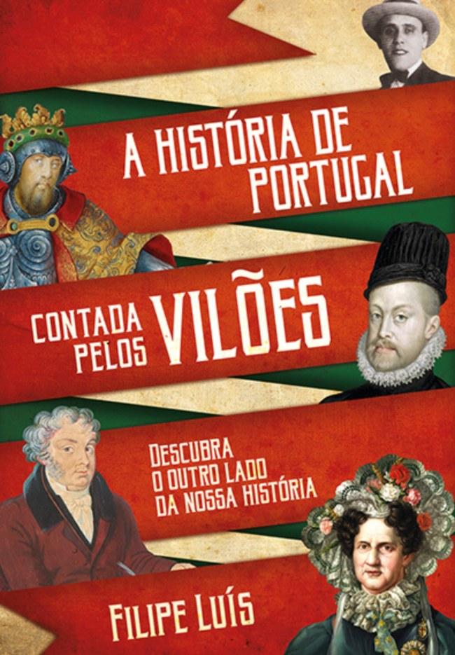 a historia de portugal contada pelos viloes