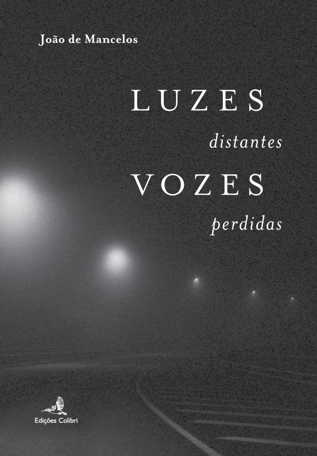 Luzes distantes, vozes perdidas