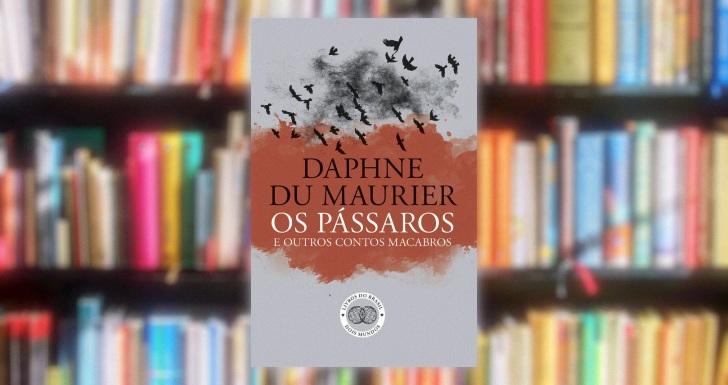 Os Passaros e Outros Contos Macabros